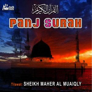 Panj Surah (Tilawat-E-Quran) dari Sheikh Maher Al Muaiqly