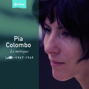 Heritage - Le Métèque - Disc'AZ (1967-1969) 2007 Pia Colombo