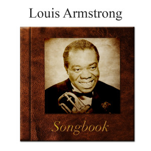 Album The Louis Armstrong Songbook from Louis Armstrong