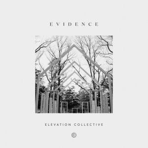 Album Evidence from Elevation Collective