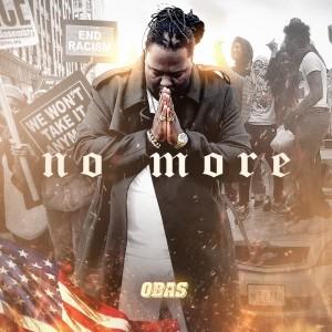 Album No More (Explicit) from OBAS