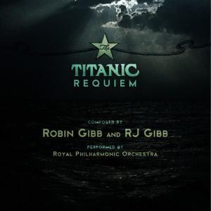 Album Titanic Requiem from Robin Gibb