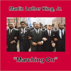 Album Marching On from Martin Luther King Jr.