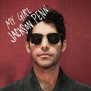 Album My Girl from Jackson Penn