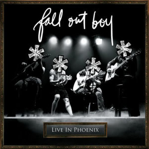 Fall Out Boy的專輯**** Live In Phoenix