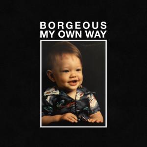 Borgeous的專輯My Own Way
