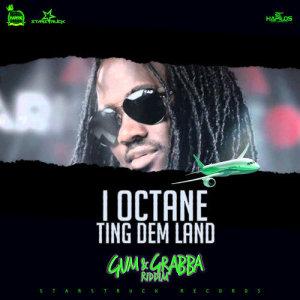 Album Ting Dem Land - Single from I-Octane