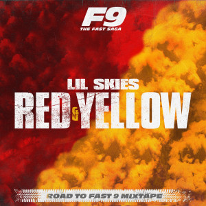 Album Red & Yellow (From Road To Fast 9 Mixtape) from Lil Skies