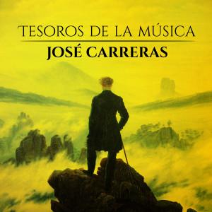 Jose Carreras的專輯Tesoro de la Música. José Carreras