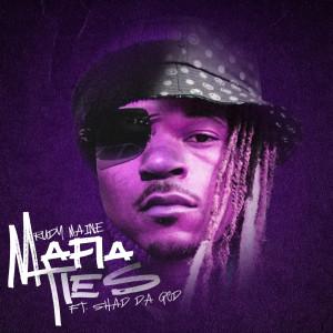 Shad Da God的專輯Mafia Ties (Explicit)