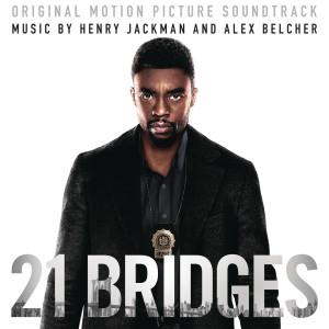 Henry Jackman的專輯21 Bridges (Original Motion Picture Soundtrack)