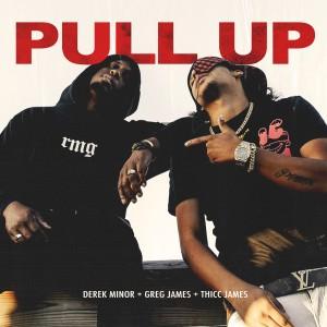 Album Pull Up from Derek Minor