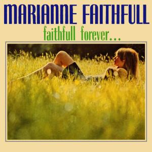 Marianne Faithfull的專輯Faithfull Forever...