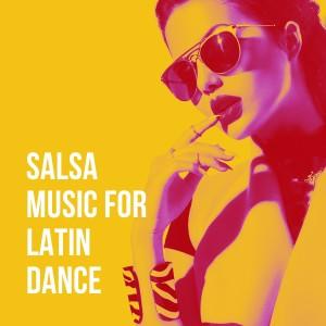 Grupo Latino的專輯Salsa Music for Latin Dance
