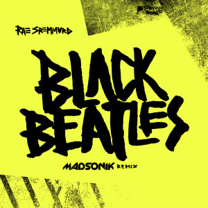Listen to Black Beatles (Madsonik Remix) song with lyrics from Rae Sremmurd