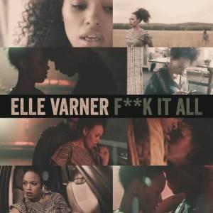 Album F It All from Elle Varner