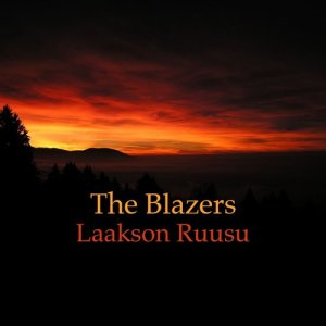 The Blazers的專輯Laakson Ruusu