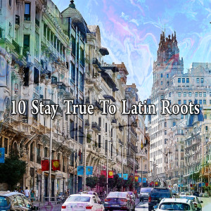 10 Stay True to Latin Roots