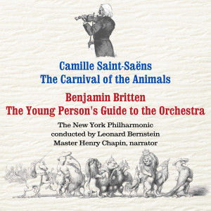 Album Saint-Saëns: The Carnival of the Animals / Britten: The Young Person's Guide to the Orchestra from Leonard Bernstein