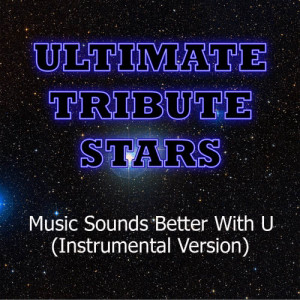 Ultimate Tribute Stars的專輯Big Time Rush - Music Sounds Better With U (Instrumental Version)