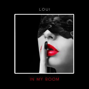 Album In My Room (Explicit) from Loui
