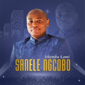 Album Ithemba Lami from Sanele Ngcobo