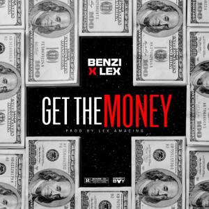 Album Get the Money (Explicit) from Benzi