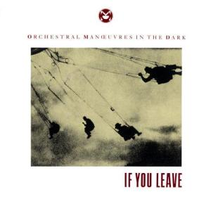 Listen to If You Leave song with lyrics from Orchestral Manoeuvres In The Dark