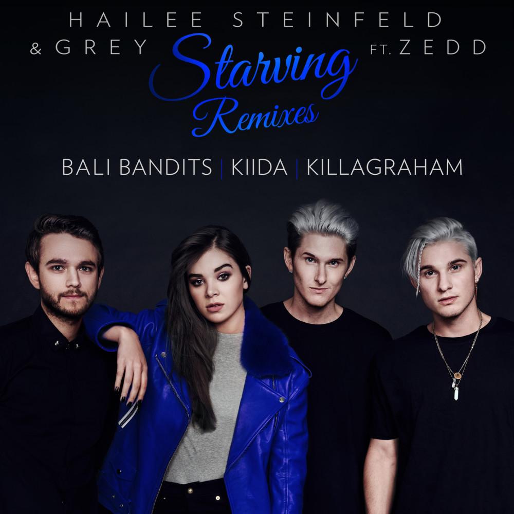 Starving (Bali Bandits Remix) 2017 Hailee Steinfeld; Grey; Zedd