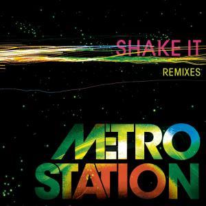 Album Shake It (Remixes) from Metro Station