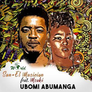 Album Ubomi Abumanga Single from Sun El Musician