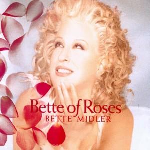 Album Bette Of Roses from Bette Midler