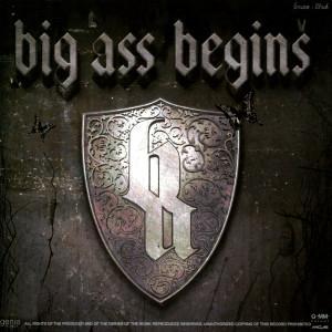 อัลบัม begins ศิลปิน Big Ass