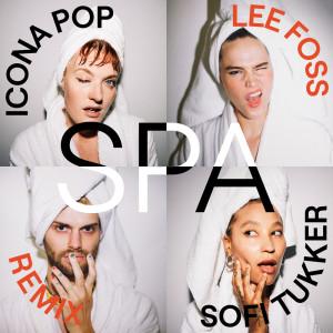 Spa (Lee Foss Remix) dari Icona Pop