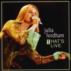 Album That's Live from Julia Fordham