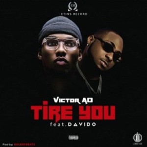 Listen to Tire You song with lyrics from Victor AD