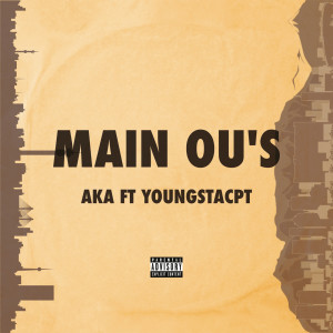 Listen to Main Ou's song with lyrics from AKA