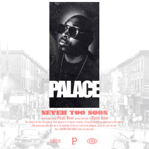 Album Never Too Soon from Palace