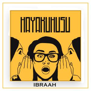 Album Hayakuhusu from Ibraah