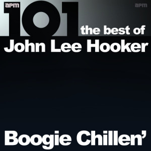 John Lee Hooker的專輯101 - Boogie Chillen' - The Best of John Lee Hooker