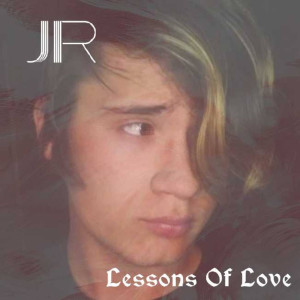 Album Lessons of Love (Explicit) from JR