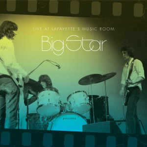 Album Live at Lafayette's Music Room from Big Star