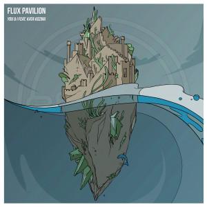 Album You & I from Flux Pavilion