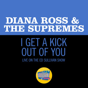 Album I Get A Kick Out Of You from Diana Ross & The Supremes