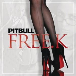 收聽Pitbull的FREE.K歌詞歌曲