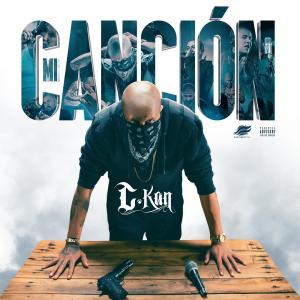 Album Mi Canción (Explicit) from C-Kan
