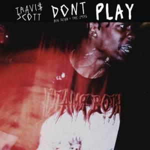 Travis Scott的專輯Don't Play