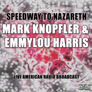 Mark Knopfler的專輯Speedway to Nazareth (Live)