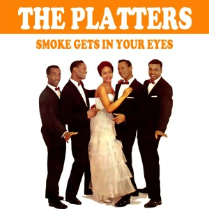 The Platters的專輯Smoke Gets In Your Eyes