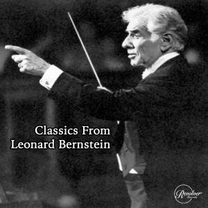Leonard Bernstein的專輯Classics From Leonard Bernstein